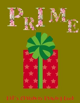 Prime: Kid's Christmas Drawing Book - Jasmine, J a