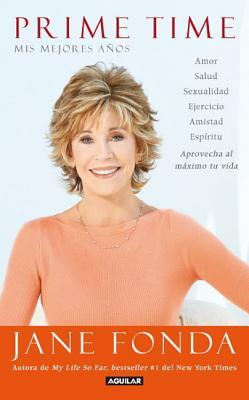 Prime Time: Mis Mejores Anos - Fonda, Jane