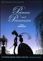 Princes et Princesses - Michel Ocelot