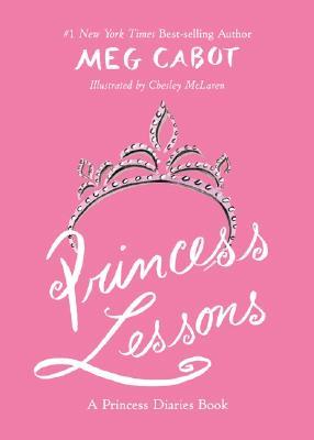 Princess Lessons - Cabot, Meg
