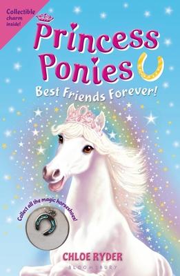 Princess Ponies 6: Best Friends Forever! - Ryder, Chloe