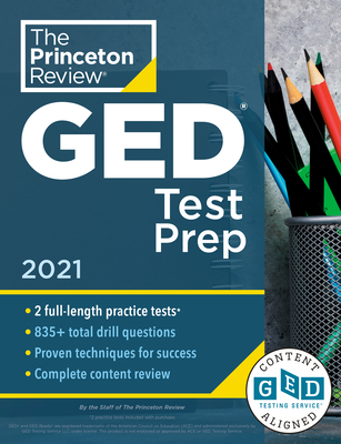 Princeton Review GED Test Prep, 2021: Practice Tests + Review & Techniques + Online Features - The Princeton Review