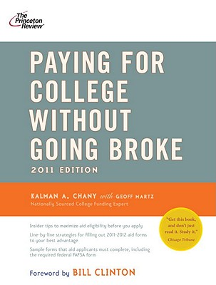 Princeton Review: Paying for College Without Going Broke - Chany, Kalman A