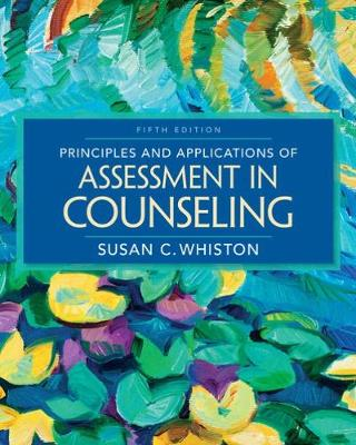 Principles and Applications of Assessment in Counseling - Whiston, Susan