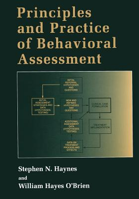 Principles and Practice of Behavioral Assessment - Haynes, Stephen N, and O'Brien, William Hayes