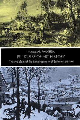 Principles of Art History - Wolfflin, Heinrich