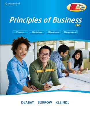Principles of Business - Dlabay, Les, and Burrow, James L, and Kleindl, Brad