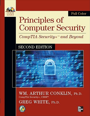 Principles of Computer Security: CompTIA Security+ and Beyond - Conklin, William Arthur, and White, Gregory, and Williams, Dwayne