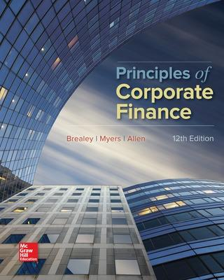 Principles of Corporate Finance - Brealey, Richard, and Myers, Stewart, and Allen, Franklin