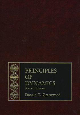 Principles of Dynamics - Greenwood, Donald T