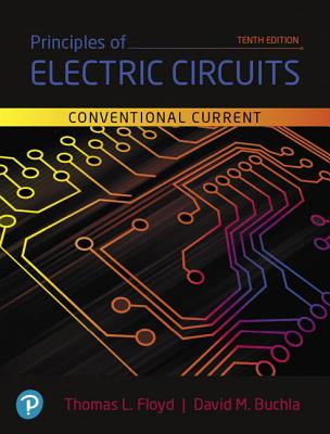 Principles of Electric Circuits: Conventional Current Version - Floyd, Thomas, and Buchla, David