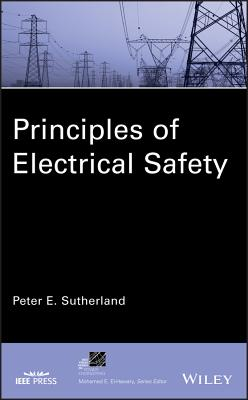 Principles of Electrical Safety - Sutherland, Peter