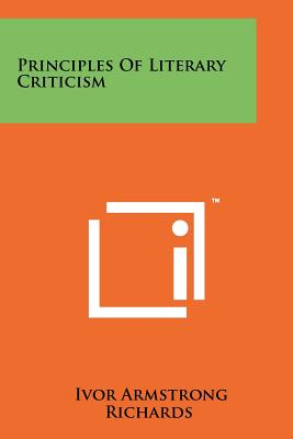 Principles of Literary Criticism - Richards, Ivor Armstrong