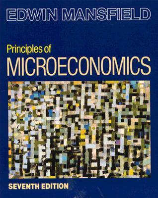 Principles of Microeconomics - Mansfield, Edwin