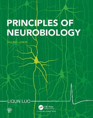 Principles of Neurobiology - Luo, Liqun