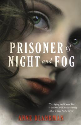 Prisoner of Night and Fog - Blankman, Anne