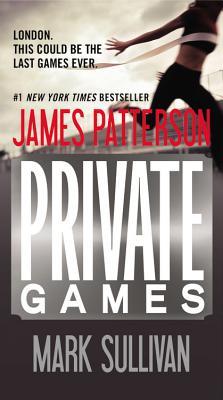 Private Games - Patterson, James, and Sullivan, Mark