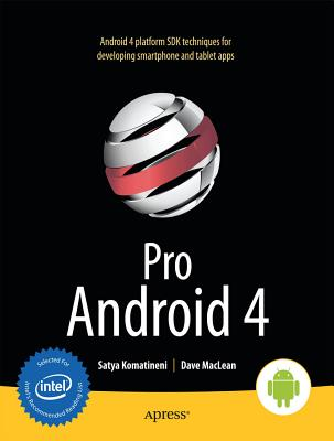 Pro Android 4 - Komatineni, Satya, and MacLean, Dave