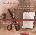 Pro defunctis: Liturgy for the Death of the Baroque Era