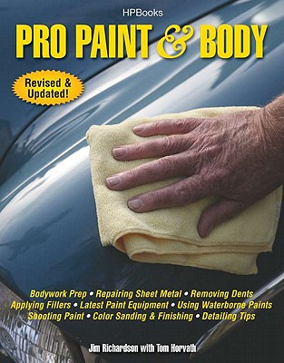 Pro Paint & Body - Richardson, Jim, and Horvath, Tom