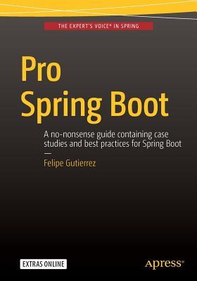 Pro Spring Boot - Gutierrez, Felipe