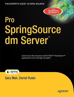 Pro Springsource DM Server - Mak, Gary, and Rubio, Daniel