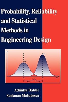 Probability, Reliability, and Statistical Methods in Engineering Design - Haldar, Achintya, and Mahadevan, Sankaran