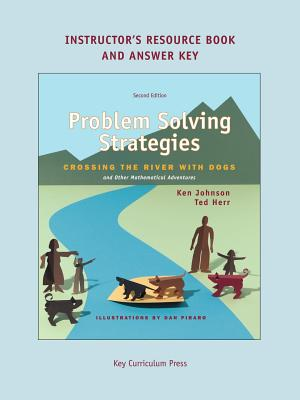 Problem Solving Strategies Instructor's Resources Book - Johnson, Ken, and Herr, Ted