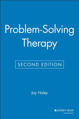 Problem-Solving Therapy - Haley, Jay