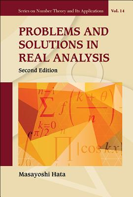 Problems and Solutions in Real Analysis: Second Edition - Hata, Masayoshi
