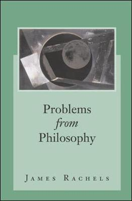 Problems from Philosophy with Powerweb: Philosophy - Rachels, James