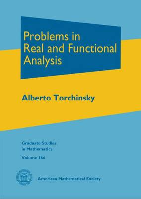 Problems in Real and Functional Analysis - Torchinsky, Alberto