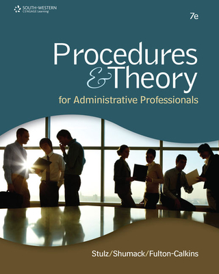 Procedures & Theory for Administrative Professionals - Stulz, Karin