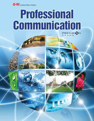 Professional Communication - Goodheart-Willcox Publisher