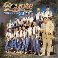 Profundamente - El Coyote Y Su Banda