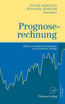 Prognoserechnung - Mertens, Peter (Editor)