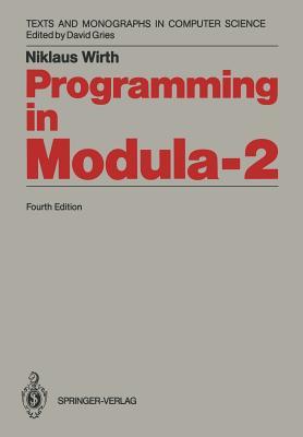 Programming in Modula-2 - Wirth, Niklaus