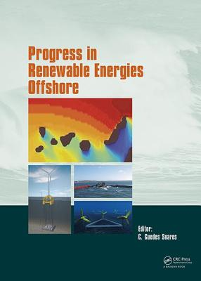 Progress in Renewable Energies Offshore: Proceedings of the 2nd International Conference on Renewable Energies Offshore (RENEW2016), Lisbon, Portugal, 24-26 October 2016 - Guedes Soares, C. (Editor)
