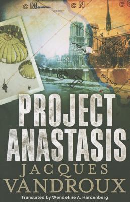 Project Anastasis - Vandroux, Jacques