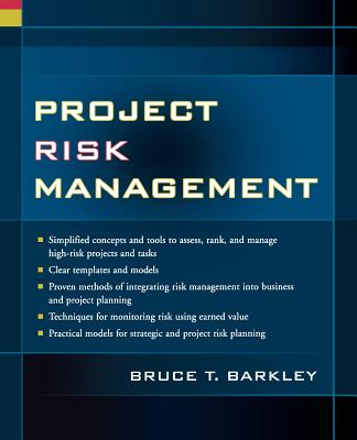 Project Risk Management - Barkley, Bruce T