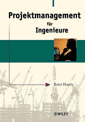 Projektmanagement Fur Ingenieu - Hahn, Rolf
