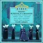 Prokofiev: Betrothal in a Monastery