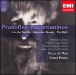 Prokofiev: Ivan the Terrible; Alexander Nevsky; Rachmaninov: The Bells