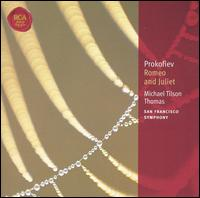 Prokofiev: Romeo and Juliet - San Francisco Symphony; Michael Tilson Thomas (conductor)