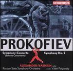 Prokofiev: Symphony-Concerto; Symphony No. 2