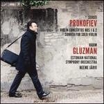 Prokofiev: Violin Concertos Nos. 1 & 2; Sonata for Solo Violin