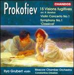 Prokofiev: Visions Fugitives; Violin Concerto; Symphony No. 1