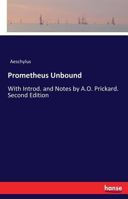 Prometheus Unbound - Aeschylus