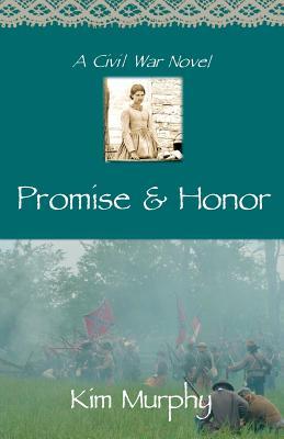 Promise & Honor - Murphy, Kim