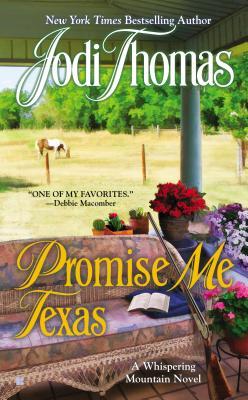 Promise Me Texas - Thomas, Jodi